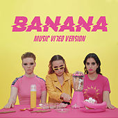 Banana (Music Video Version) by Dolores Haze