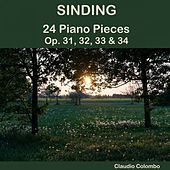 Sinding: 24 Piano Pieces, Op. 31, 32, 33 & 34 by Claudio Colombo