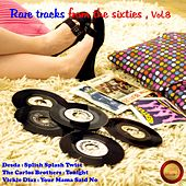 Rare Tracks from the Sixties, Vol. 8 by Various Artists