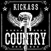 Kickass Country by Various Artists