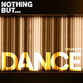 Nothing But... Dance, Vol. 08 - EP by Various Artists