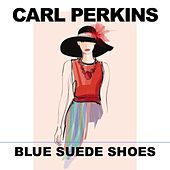 Blue Suede Shoes (Live) fra Carl Perkins