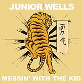 Messin' With the Kid (Live) by Junior Wells