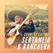 Country Latino: Sertanejo & Ranchera de Various Artists