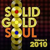 Solid Gold Soul 2010, Vol. 1 de Various Artists