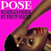Pose (Soundtrack Inspired by the TV Series) von Various Artists