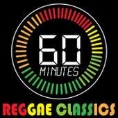 60 Minutes of Reggae Classics de Various Artists