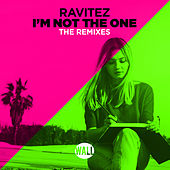 I'm Not The One (The Remixes) by Ravitez