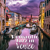 Romantic Jazz in Venice de Various Artists