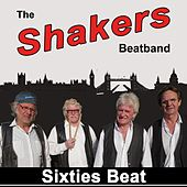 Sixties Beat von The Shakers Beatband