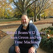 Baked Beans (432 Hertz) de Sam Green & The Time Machine
