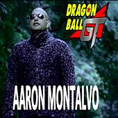 Dragon Ball GT de Aaron Montalvo