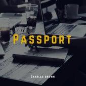 Passport by Charles Brown
