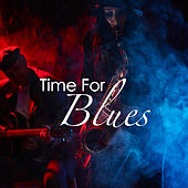 Time For Blues by Various Artists