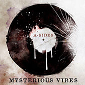 Mysterious Vibes by A Sides