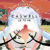 Lie to Me by Caswell