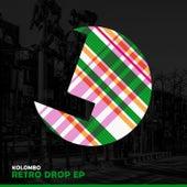 Retro Drop EP by Kolombo