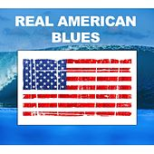 Real American Blues by Various Artists