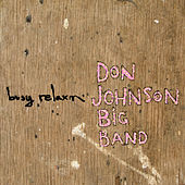 Busy Relaxin' von Don Johnson Big Band