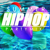 Summer Hip Hop Party Mix by Various Artists