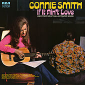 If It Ain't Love and Other Great Dallas Frazier Songs by Connie Smith
