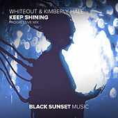 Keep Shining (Progressive Mix) by White Out