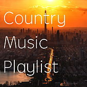 Country Music Playlist by Various Artists