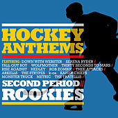 Hockey Anthems: Second Period / Rookies by Various Artists