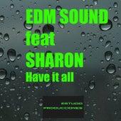 Have It All (Original Mix) de EDM Sound