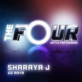 Go Raya (The Four Performance) by Sharaya J