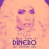 Dinero (CADE Remix) by Jennifer Lopez