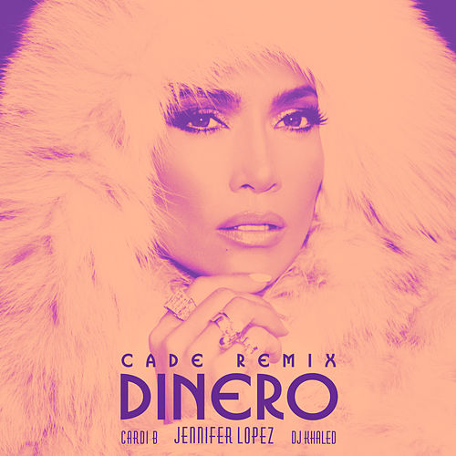 Dinero (CADE Remix) de Jennifer Lopez