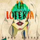 La Loteria von Pedro Cuevas