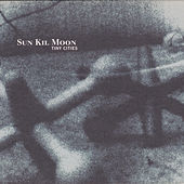 Tiny Cities von Sun Kil Moon