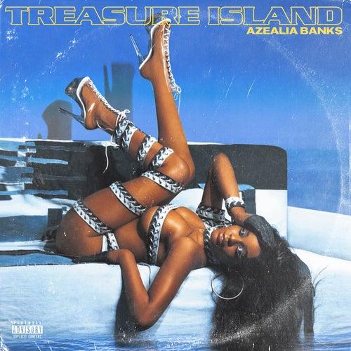 Treasure Island von Azealia Banks