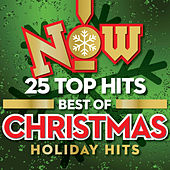 NOW: 25 Top Hits Best Of Christmas Holiday Hits by Various Artists