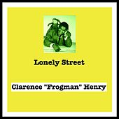 Lonely Street by Clarence