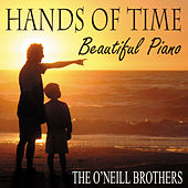 Hands of Time - Beautiful Piano de The O'Neill Brothers