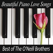Beautiful Piano Love Songs - Best of The O'Neill Brothers de The O'Neill Brothers
