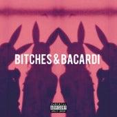 Bitches & Bacardi de Kevla