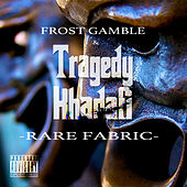 Rare Fabric by Tragedy Khadafi