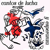 Cantos de Lucha y Esperanza by Various Artists