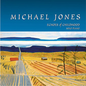 Echoes Of Childhood de Michael Jones
