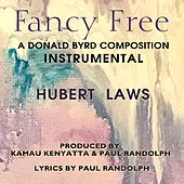 Fancy Free (Instrumental Version) by Hubert Laws