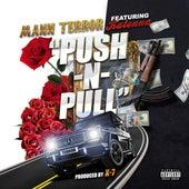 Push N' Pull (feat. Kalenna Harper) de Mann Terror