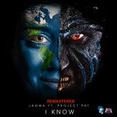 I Know (Remastered) de J.A.G.W.A.