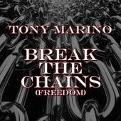 Break the Chains (Freedom) de Tony Marino