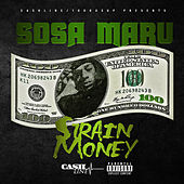 Strain Money by Sosa Maru