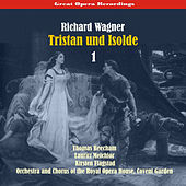 Great Opera Recordings / Richard Wagner - Tristan Und Isolde, Vol. 1 [1937] by Lauritz Melchior