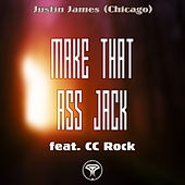 Make That Ass Jack van Justin James